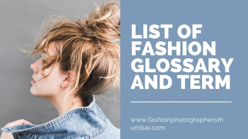 List of Fashion Glossary and Term