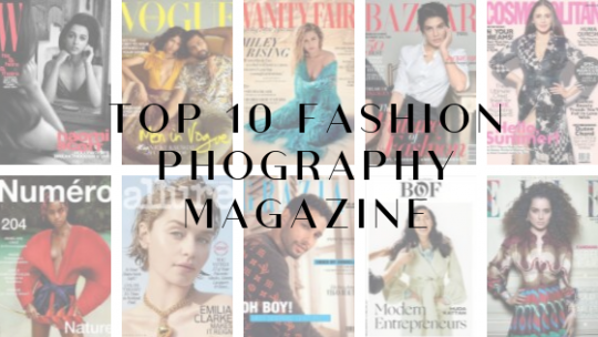 Top 10 Fashion Photography Magazines