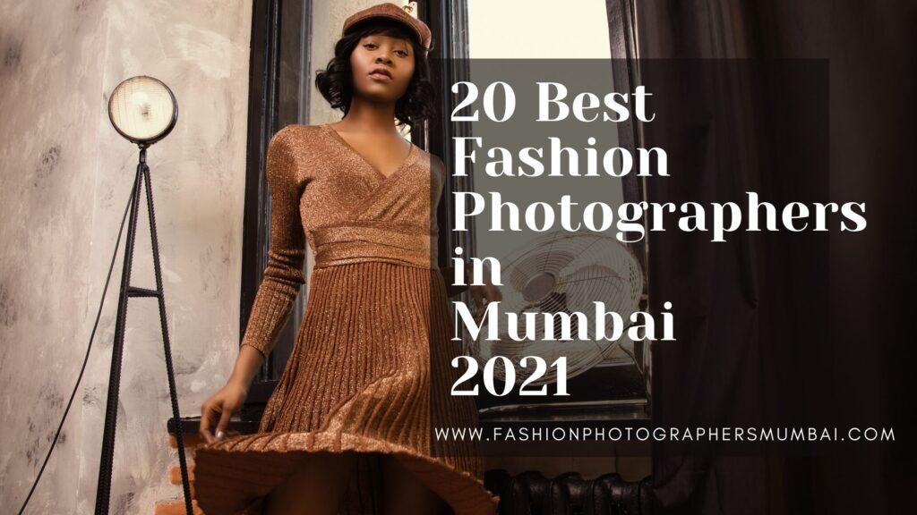 20 Best Fashion Photographers in Mumbai 2021