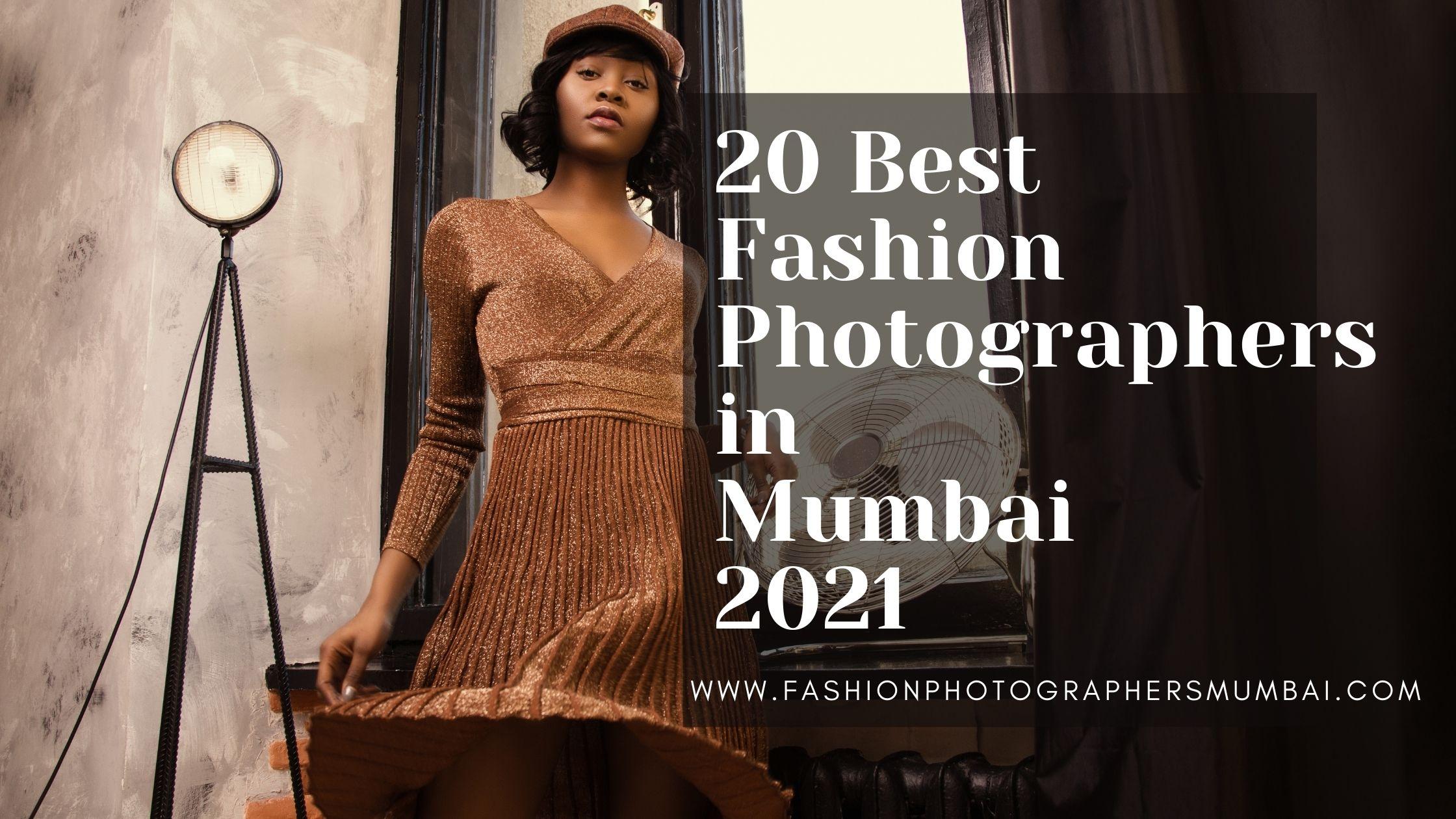 20 Best Fashion Photographers in Mumbai in 2021
